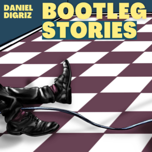 Bootleg Stories